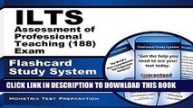 [Free Read] ILTS Assessment of Professional Teaching (188) Exam Flashcard Study System: ILTS Test