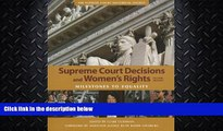 complete  Supreme Court Decisions and Womens Rights