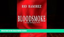 Books to Read  Bloodsmoke: A Tommy Darlington Novel (The Tommy Darlington Action-Adventure