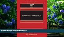 Big Deals  Sports Law   Regulation: Cases Materials   Problems, Third Edition (Aspen Casebook)