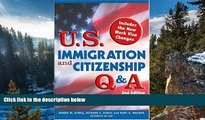 Deals in Books  U.S. Immigration and Citizenship Q A (U.S. Immigration   Citizenship Q   A)  READ