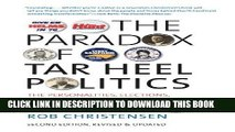 [PDF] The Paradox of Tar Heel Politics: The Personalities, Elections, and Events That Shaped