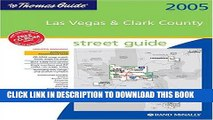 [Free Read] The Thomas Guide 2005 Las Vegas   Clark County, Nevada: Street Guide (Las Vegas and