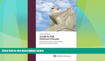 Big Deals  Guide to FAR Contract Clauses: Detailed Compliance Information for Government