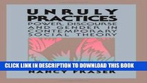 [PDF] Unruly Practices: Power, Discourse, and Gender in Contemporary Social Theory Full Online