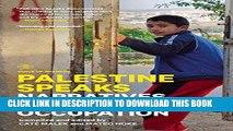 [PDF] Palestine Speaks: Narratives of Life Under Occupation (Voice of Witness) Popular Colection