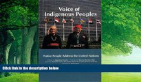 Big Deals  Voice of Indigenous Peoples : Native People Address the United Nations  Full Ebooks