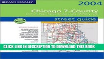 [Free Read] Rand McNally 2004 Chicago 7-County Street Guide: Cook, Dupage, Kane, Kendall, Lake,