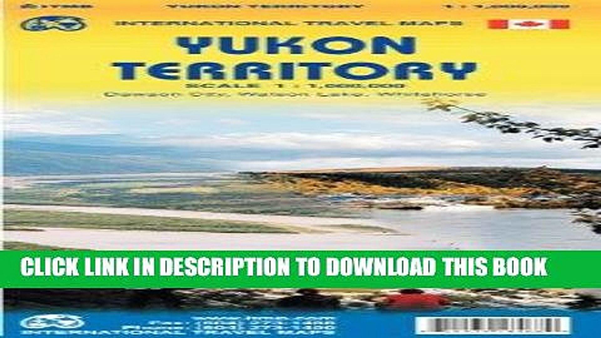 [Free Read] Yukon Territory 1: 1 000 000 inclue: Dawson, Watson Lake and Whitehorse inset