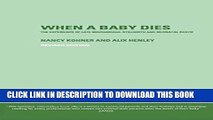 [DOWNLOAD] PDF When A Baby Dies: The Experience of Late Miscarriage, Stillbirth and Neonatal Death