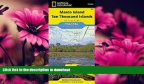FAVORITE BOOK  Marco Island, Ten Thousand Islands (National Geographic Trails Illustrated Map)