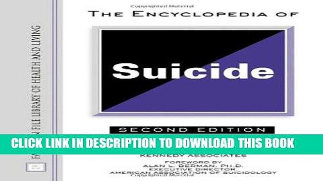 [BOOK] PDF Encyclopedia of Suicide (Facts on File Library of Health   Living) New BEST SELLER