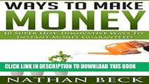[Free Read] Money: Personal Finance, Motivational, 10 Super Hot Ways To Make Money Instant Money