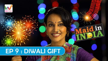 Maid In India S01 EP9: Diwali Gift | Indian Version |