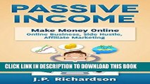 Read Now Passive Income: Make Money Online: Online Business, Side Hustle, Affiliate Marketing
