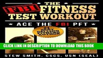 Best Seller FBI Fitness Test Workout: Ace the FBI Special Agent PFT Free Download