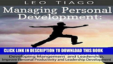 [New] Ebook Managing Personal Development: Success Secrets to Personal Growth, Developing