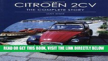 [DOWNLOAD] PDF Citroen 2CV: The Complete Story (Crowood Autoclassics) Collection BEST SELLER