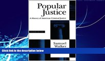 Big Deals  Popular Justice: A History of American Criminal Justice  Best Seller Books Most Wanted