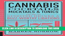 [PDF] Cannabis Cocktails, Mocktails   Tonics: The Art of Spirited Drinks and Buzz-Worthy Libations
