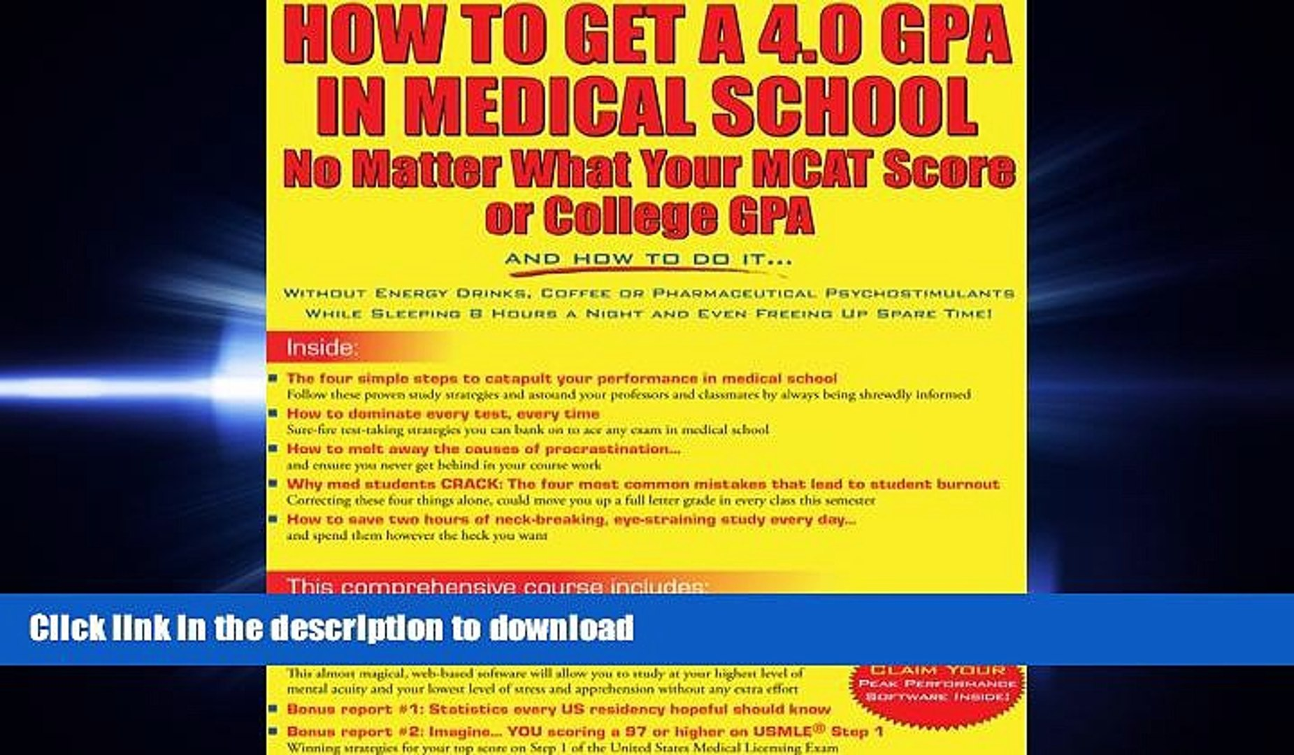 READ PDF How to Get a 4 0 GPA in Medical School - No Matter What Your MCAT  Score or College GPA