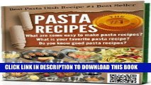 [Free Read] #-->>PASTA RECIPES: Pasta making - Pasta machine cookbook for pasta maker, Do