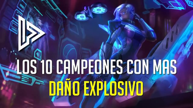 Los 10 campeones con el mejor Daño explosivo o Burst damage de League of Legends-ldmCHeVAsNE