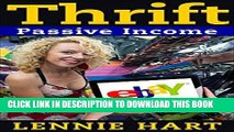 Read Now Thrift: Passive Income - 15 Thrift Shop Items, Re-Sold on eBay and Amazon for Massive