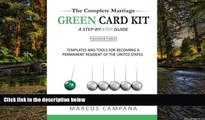 Full [PDF]  The Complete Marriage Green Card Kit: A Step-By-Step Guide With Templates and Tools to