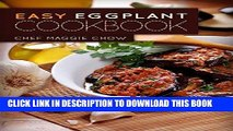 [Free Read] Easy Eggplant Cookbook: 50 Easy and Unique Eggplant Recipes (Eggplant Cookbook,