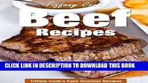 [Free Read] Beef Recipes - Steak, Ground Beef, Hamburger, Stroganoff, Roast Beef and Many More