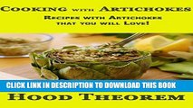 [Free Read] Cooking with Artichokes: Recipes with Artichokes that you will Love! (Hood Theorem