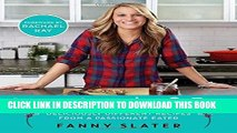 [PDF] Orange, Lavender   Figs: Deliciously Different Recipes from a Passionate Eater Popular Online