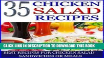 [Free Read] 35 Chicken Salad Recipes: Best Recipes for Chicken Salad Sandwiches or Meals Full