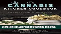 [PDF] The Cannabis Kitchen Cookbook: Feel-Good Food for Home Cooks Popular Colection