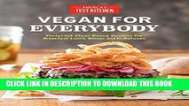 [Read PDF] Vegan for Everybody: Foolproof Plant-Based Recipes for Breakfast, Lunch, Dinner, and