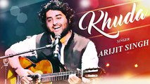 Arijit Singh New Song 2016 - Khuda - Latest Hindi Songs 2016 - Bollywood Movies Songs