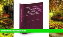 Full [PDF]  California Rules of Court - State, 2013 ed. (Vol. I, California Court Rules)