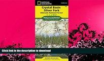 FAVORITE BOOK  Crystal Basin, Silver Fork [Eldorado National Forest] (National Geographic Trails