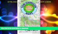 READ BOOK  Golden Trout Wilderness Trail Map: Shaded-Relief Topo Map (Tom Harrison Maps) FULL