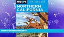 Enjoyed Read Moon Northern California (Moon Handbooks)
