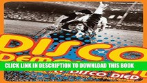 [PDF] Disco Demolition: The Night Disco Died Popular Collection