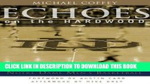 [PDF] Echoes on the Hardwood: 100 Seasons of Notre Dame Men s Basketball Popular Collection