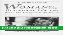 [Read] Ebook Woman Of The Boundary Waters: Canoeing, Guiding, Mushing, and Surviving (Minnesota)