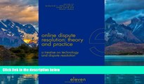 Big Deals  Online Dispute Resolution: Theory and Practice: A Treatise on Technology and Dispute
