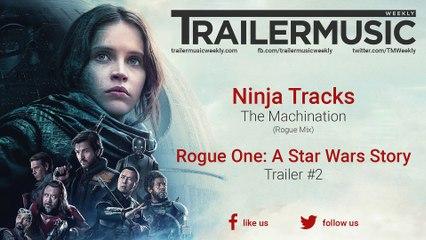 Rogue One: A Star Wars Story - Trailer 2 Music | Ninja Tracks - The Machination