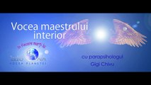 Vocea Maestrului Interior cu Gigi Chivu Prima parte 11.10.2016