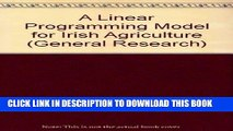 [New] Ebook A Linear Programming Model for Irish Agriculture (General research) Free Online