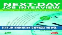 [Read] Ebook Next-Day Job Interview: Prepare Tonight and Get the Job Tomorrow (Next-Day Job