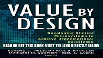 [Free Read] Value by Design: Developing Clinical Microsystems to Achieve Organizational Excellence
